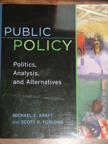 9781568024844: Public Policy: Politics, Analysis, and Alternatives