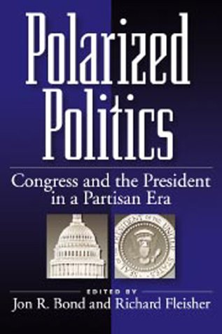 9781568024936: Polarized Politics Paperback Edition