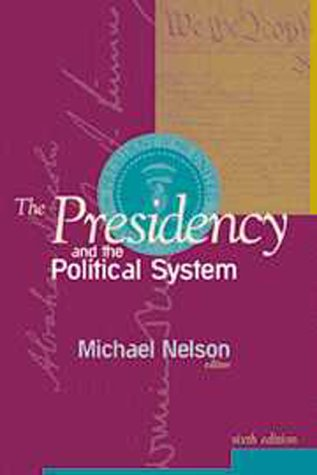 9781568024974: The Presidency and the Political System