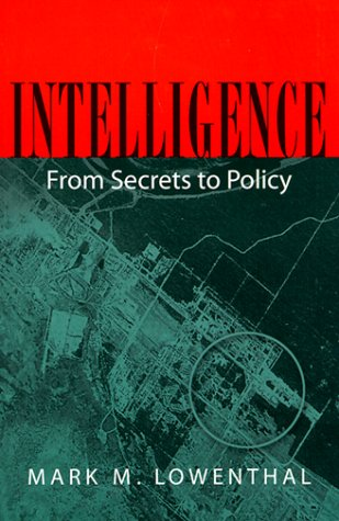 9781568025124: Intelligence: From Secrets to Policy
