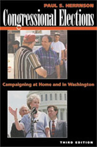 9781568025346: Congressional Elections: Campaigning at Home and in Washington