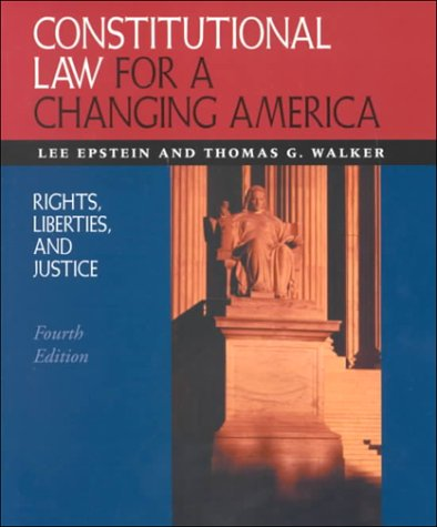 9781568025421: Constitutional Law for a Changing America: Rights, Liberities, and Justice (Constitutional Law for a Changing America: Rights, Liberties, and Justice)