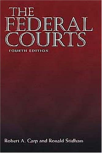 The Federal Courts: Robert A. Carp, Ronald Stidham