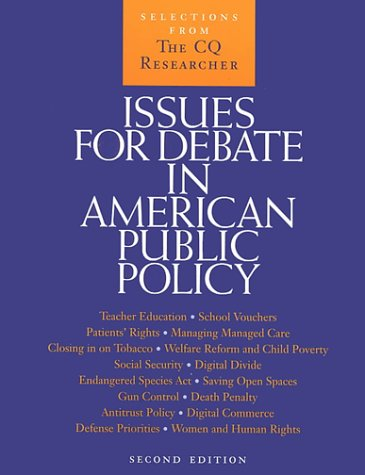 9781568025988: Issues for Debate in American Public Policy: Selections from the CQ Researcher