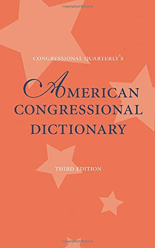 9781568026114: American Congressional Dictionary, 3d Edition