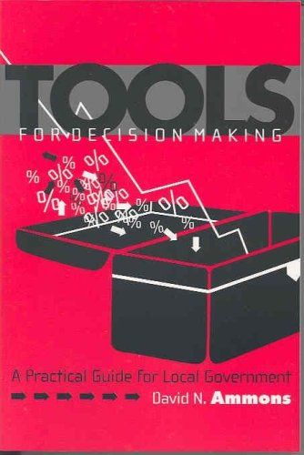9781568026411: Tools for Decision Making: A Practical Guide for Local Government