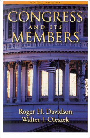 Congress and Its Members, 8th Edition: Roger H. Davidson,