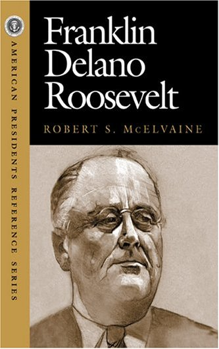 9781568027029: Franklin Delano Roosevelt (American Pres Reference Series)
