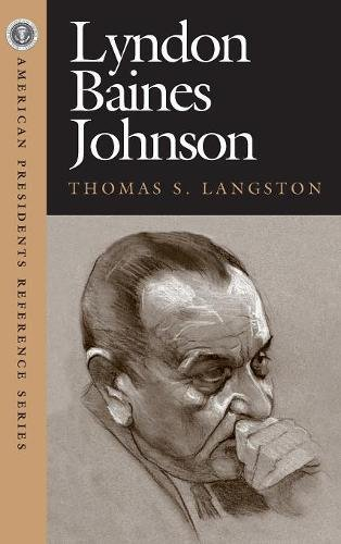 9781568027036: Lyndon Baines Johnson (American Pres Reference Series)