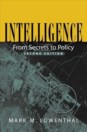9781568027593: Intelligence: From Secrets to Policy
