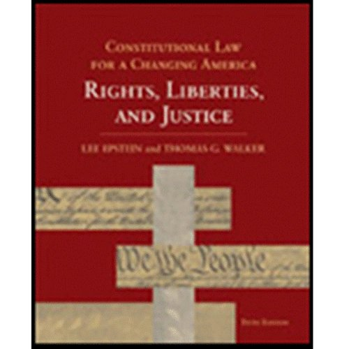 9781568028170: Constitutional Law for a Changing America 5th Edition: Rights, Liberties, and Justice (Constitutional Law for a Changing America: Rights, Liberties, and Justice)