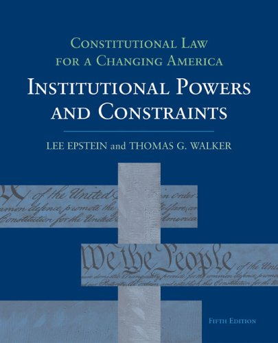9781568028224: Constitutional Law for a Changing America: Institutional Powers and Constraints (Con Law Series)