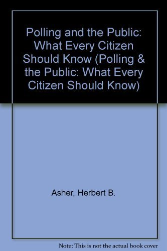 9781568028330: Polling and the Public: What Every Citizen Should Know