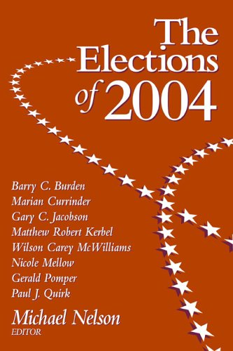 9781568028347: The Elections of 2004 (ELECTIONS OF (YEAR))