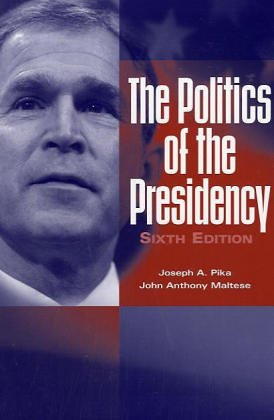 9781568028583: The Politics of the Presidency