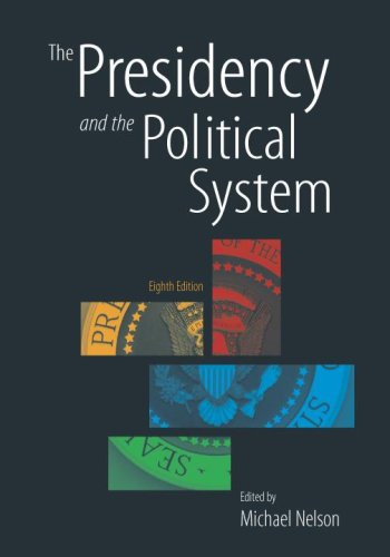 9781568028750: The Presidency and the Political System, 8th Edition