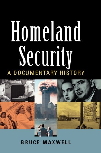 Homeland Security: A Documentary History (9781568028842) by Bruce Maxwell