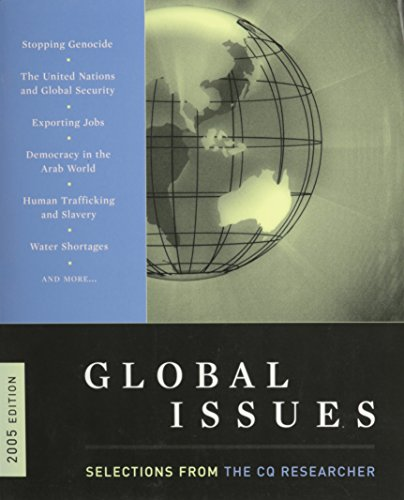 Global Issues 2005: Selections from the CQ Researcher: N/A