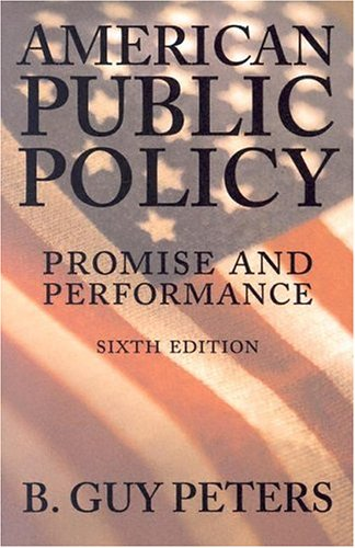 9781568029061: American Public Policy: Promise and Performance