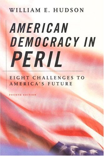 9781568029085: American Democracy in Peril: Eight Challenges to America's Future