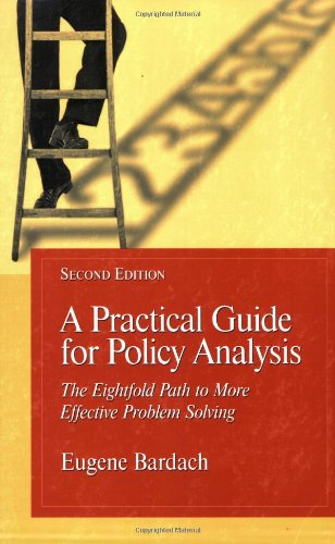 9781568029238: A Practical Guide For Policy Analysis: The Eightfold Path To More Effective Problem Solving