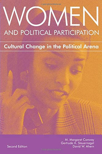 Women And Political Participation: Cultural Change In: M. Margaret Conway,