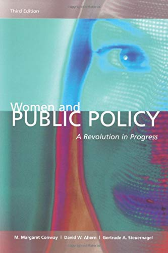 Women & Public Policy: A Revolution In: M. Margaret Conway,
