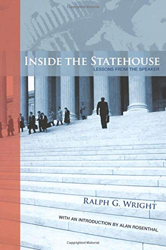 Inside the Statehouse: Lessons from the Speaker: Ralph G. Wright