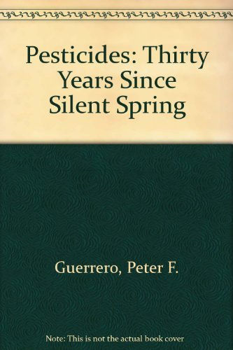 9781568060361: Pesticides: Thirty Years Since Silent Spring