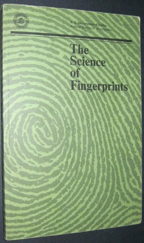 9781568068398: The Science of Fingerprints: Classification and Uses