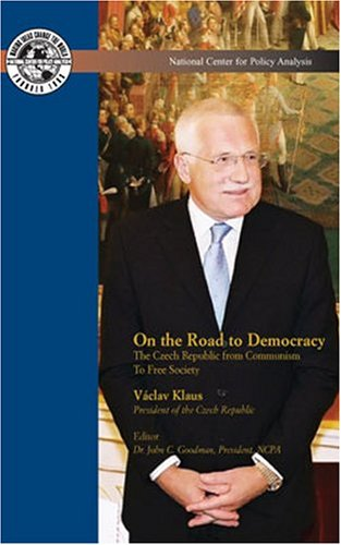 9781568081434: On the Road to Democracy: The Czech Republic from Communism to Free Society