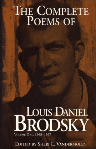 9781568090191: The Complete Poems of Louis Daniel Brodsky: Volume One, 1963-1967