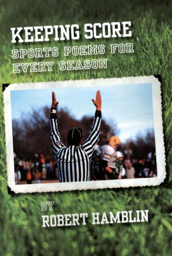 9781568091143: Keeping Score: Sports Poems for Every Season