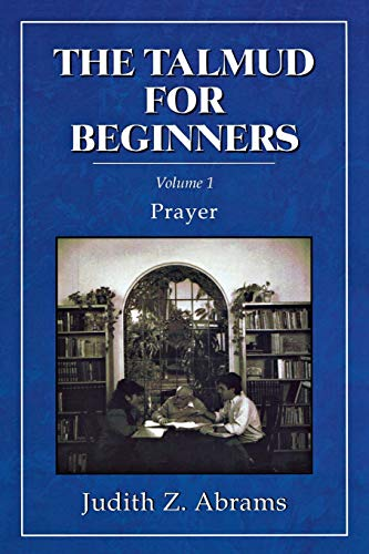 9781568210223: The Talmud for Beginners: Prayer (Volume 1)