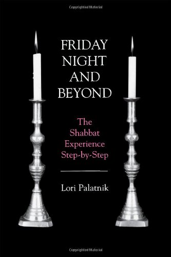 9781568210353: Friday Night and Beyond: The Shabbat Experience Step-By-Step