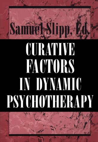 9781568210971: Curative Factors in Dynamic Psychotherapy (The Master Work Series)