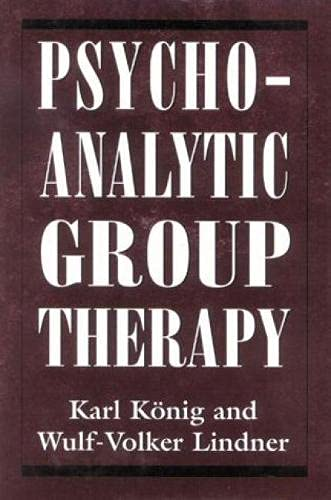 9781568211190: Psychoanalytic Group Therapy (The Library of Object Relations)