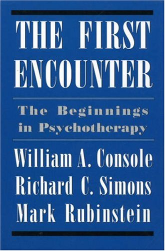 9781568211411: First Encounter: The Beginnings in Psychotherapy