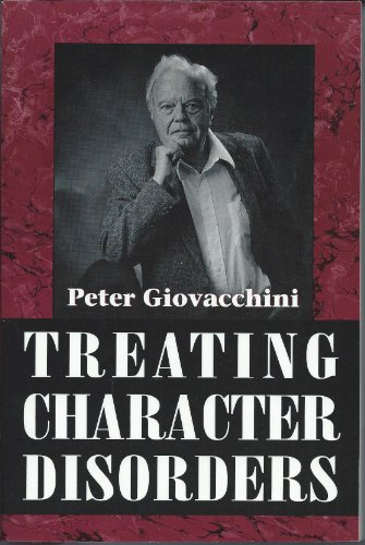 9781568211589: Treating Character Disorders (Master Work Series)