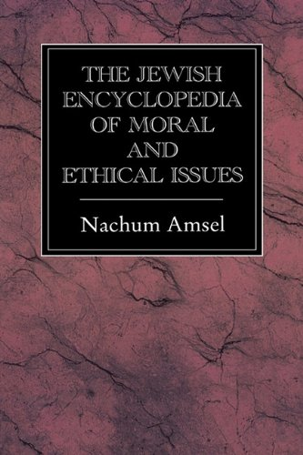 9781568211749: The Jewish Encyclopedia of Moral and Ethical Issues
