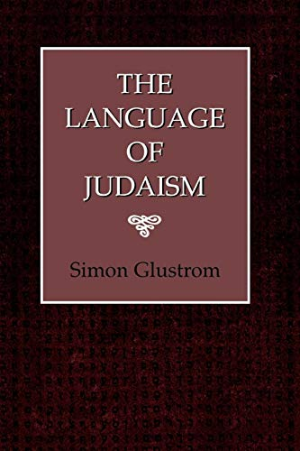 9781568212050: The Language of Judaism