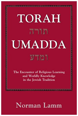 9781568212319: Torah Umadda: The Encounter of Religious Learning and Worldly Knowledge in the Jewish Tradition