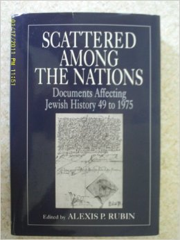 Scattered Among the Nations: Documents Affecting Jewish History 49 to1975