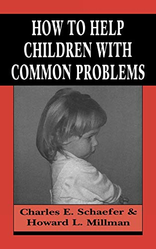 9781568212722: How to Help Children with Common Problems (Master Work)