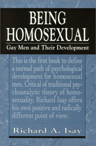 9781568212760: Being Homosexual: Gay Men and Their Development (The Master Work Series)