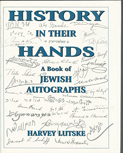 9781568212906: History in Their Hands: A Book of Jewish Autographs