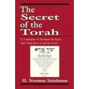 The Secret of the Torah: A Translation: Abraham Ibn Ezra