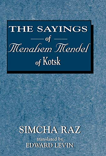 The Sayings of Menahem Mendel of Kotsk (9781568212975) by Simcha Raz