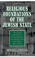 9781568213019: Religious Foundations of the Jewish State: The Concept and Practice of Jewish Statehood from Biblical Times to the Modern State of Israel