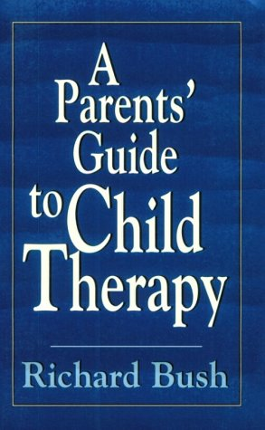 9781568213156: A Parents' Guide to Child Therapy (Master Work)